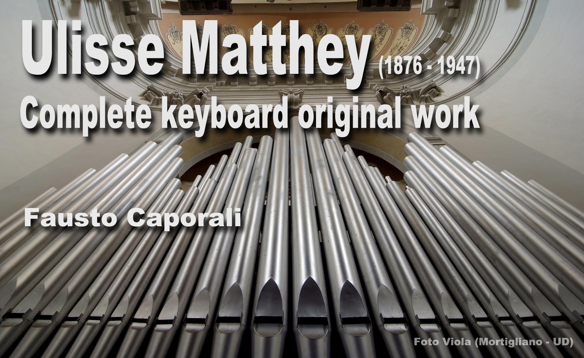 Ulisse Matthey – Complete original organ works